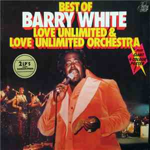 Barry White, Love Unlimited & Love Unlimited Orchestra - Best Of Barry White, Love Unlimited & Love Unlimited Orchestra download