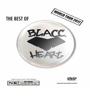 Blacc Heart - The Best Of B.L.A.C.C. Heart - World Tour 2017 (DVD) download