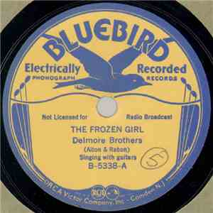 Delmore Brothers - The Frozen Girl / Bury Me Out On The Prairie download