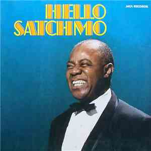 Louis Armstrong - Hello Satchmo - His Golden Favorites download