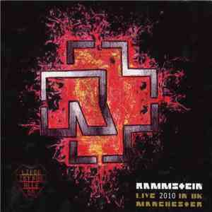 Rammstein - Live 2010 In UK Manchester download