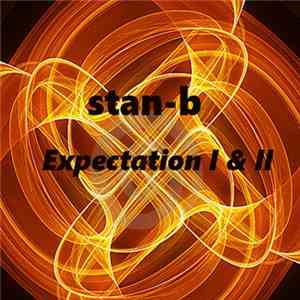Stan-B - Expectation I & II download