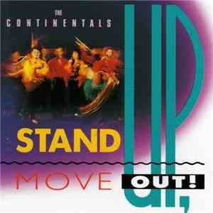 The Continentals - Stand Up, Move Out download