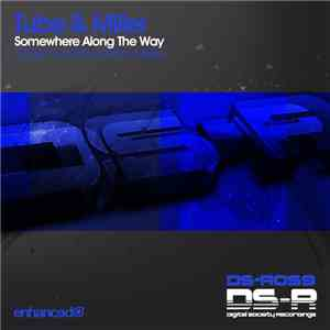 Tube & Miller - Somewhere Along The Way download