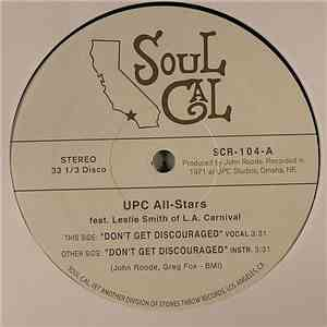 Upc All-Stars Feat. Leslie Smith of L.A. Carnival - Don't Get Discouraged download